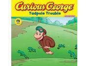 Curious George Tadpole Trouble (Curious George) 9SIV0UN4FR9629