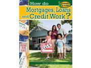 How Do Mortgages, Loans, And Credit Work? Economics In Action