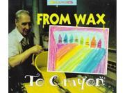 From Wax to Crayon Changes 9SIV0UN4GA7679