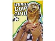 World Cup 2010: An Unauthorized Guide (The World Cup) 9SIA9UT3XW0007