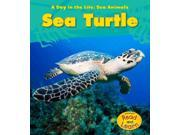 Sea Turtle (A Day in the Life: Sea Animals) 9SIA9UT3XW2059