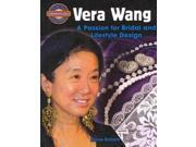 Vera Wang: A Passion for Bridal and Lifestyle Design (Crabtree Groundbreaker Biographies) Publisher: Crabtree Pub Co Publish Date: 8/15/2010 Language: ENGLISH Pages: 112 Weight: 1.54 ISBN-13: 9780778725350 Dewey: 746.9/2092