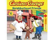 Curious George Neighborhood Friends (Curious George) 9SIA9UT3XX2030