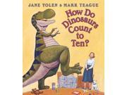 How Do Dinosaurs Count to Ten? How Do Dinosaurs...? BRDBK 9SIV0UN4GA4736