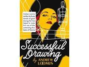 Successful Drawing Publisher: Random House Inc Publish Date: 5/8/2012 Language: ENGLISH Pages: 160 Weight: 2.89 ISBN-13: 9780857687616 Dewey: 741.2