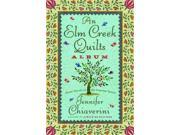 An Elm Creek Quilts Album: Three Novels in the Popular Series 9SIA9UT3XX2948