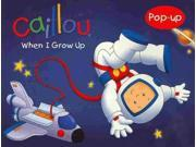 When I Grow Up (caillou)
