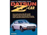 How to Restore Your Datsun Z-Car 9SIV0UN4FV9330