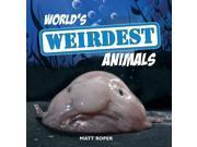 World's Weirdest Animals 9SIV0UN4FD6738