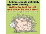 Animals Should Definitely Not Wear Clothing (Classic Board Books) 9SIA9UT3XZ8943