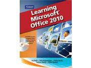 Learning Microsoft Office 2010 SPI PAP/CD Bucki, Lisa/ Katsaropoulos, Chris/ Parrish, Christy/ Weixel, Suzanne/ Wempen, Faithe