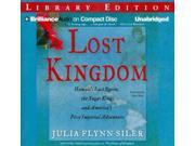 Lost Kingdom Unabridged Siler, Julia Flynn/ Bean, Joyce (Narrator)