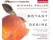 The Botany of Desire Unabridged 9SIV0UN4FX5922