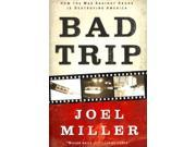 Bad Trip Binding: Paperback Publisher: Harpercollins Christian Pub Publish Date: 2012/12/04 Language: ENGLISH Pages: 242 Dimensions: 9.25 x 6.25 x 0.75 Weight: 0.70 ISBN-13: 9781595555618