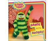 Dance With Brobee! (Yo Gabba Gabba!) 9SIABHA4P89408