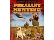 Pheasant Hunting Outdoor Adventures