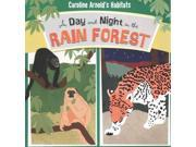 A Day and Night in the Rain Forest Habitats