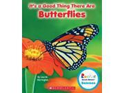 It's a Good Thing There Are Butterflies Rookie Read-About Science 9SIV0UN4G18395
