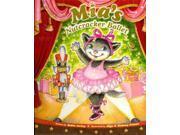 Mia's Nutcracker Ballet (Mia)