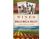 Wines Of Walla Walla Valley American Palate