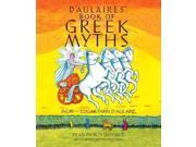 D'aulaires' Book Of Greek Myths Unabridged