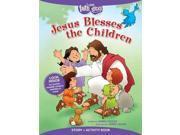 Jesus Blesses the Children Faith That Sticks ACT CSM ST Cooley, Karen/ Julien, Terry (Illustrator)