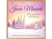 Jesus Messiah: 40 Tracks of Christmas Praise & Worship