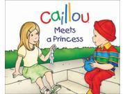 Caillou Meets A Princess (caillou)