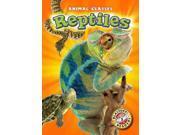Reptiles Blastoff Readers. Level 3