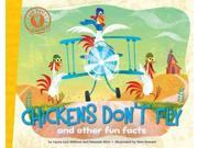 Chickens Don't Fly Did You Know?