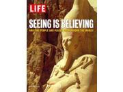 Seeing Is Believing Time-Life Books (Corporate Author)