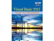 Visual Basic 2012 How to Program 6 PAP/PSC Deitel, Paul/ Deitel, Abbey/ Deitel, Harvey