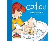 Caillou Takes a Bath (Caillou: Step by Step) Publisher: Pgw Publish Date: 9/9/2014 Language: ENGLISH Pages: 24 Weight: 1.29 ISBN-13: 9782897181383 Dewey: [E]