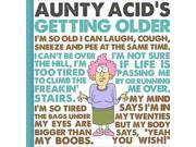Aunty Acid's Getting Older 9SIV0UN4FE2682