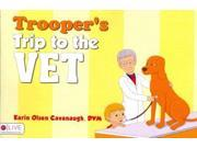 Trooper's Trip to the Vet Binding: Paperback Publisher: Tate Pub & Enterprises Llc Publish Date: 2013/06/18 Synopsis: When his dog becomes sick, David and his mother take Trooper to the local veterinary hospital