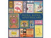 Hong Kong Apothecary: A Visual History of Chinese Medicine Packaging