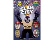 WWE Slam City 2 WWE Slam City Binding: Paperback Publisher: Papercutz Publish Date: 2015/02/17 Synopsis: When a new superstar enters Slam City, no one knows if the mysterious El Diablo is a friend or foe, or what role he will play in the Superstars' ongoing battle with the Finisher