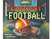 Goodnight Football Sports Illustrated Kids 9SIV0UN4GA8864