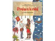 Piratas a la vista! y otras historias / Pirate Sighting and Other Stories Andricain, Sergio/ Rodriguez, Antonio Orlando/ Vallejo, Esperanza (Illustrator)
