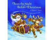 Twas the Night Before Christmas: Edited by Santa Claus for the Benefit of Children of the 21st Century 9SIV0UN4FG0568