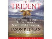 The Trident Unabridged Binding: CD/Spoken Word Publisher: Harperaudio Publish Date: 2014/08/26 Synopsis: A decorated Navy SEAL Lieutenant, who, critically wounded in 2007 while leading a mission against a key senior Al Qaida commander, became a national hero for wounded warriors everywhere shares his determination to overcome adversity with grit, determination and the love of his wife and family