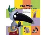 The Wolf Who Travels Back in Time My Little Picture Book 9SIA9UT3YK2425