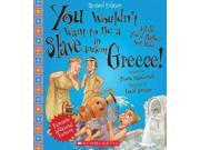 You Wouldn't Want to Be a Slave in Ancient Greece! You Wouldn't Want to..