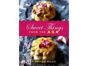 Sweet Things from the Aga Miles, Hannah