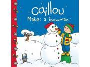 Caillou Makes A Snowman Clubhouse