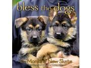 Bless the Dogs Monks of New Skete (Corporate Author)/ Remini, Vincent (Photographer)