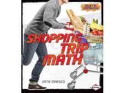Shopping Trip Math (math Everywhere!)
