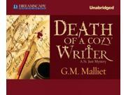 Death Of A Cozy Writer St. Just Mystery Unabridged
