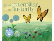 From Caterpillar to Butterfly (My First Science Songs)