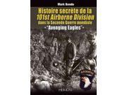 Histoire Secrete De La 101st Airborne Division
